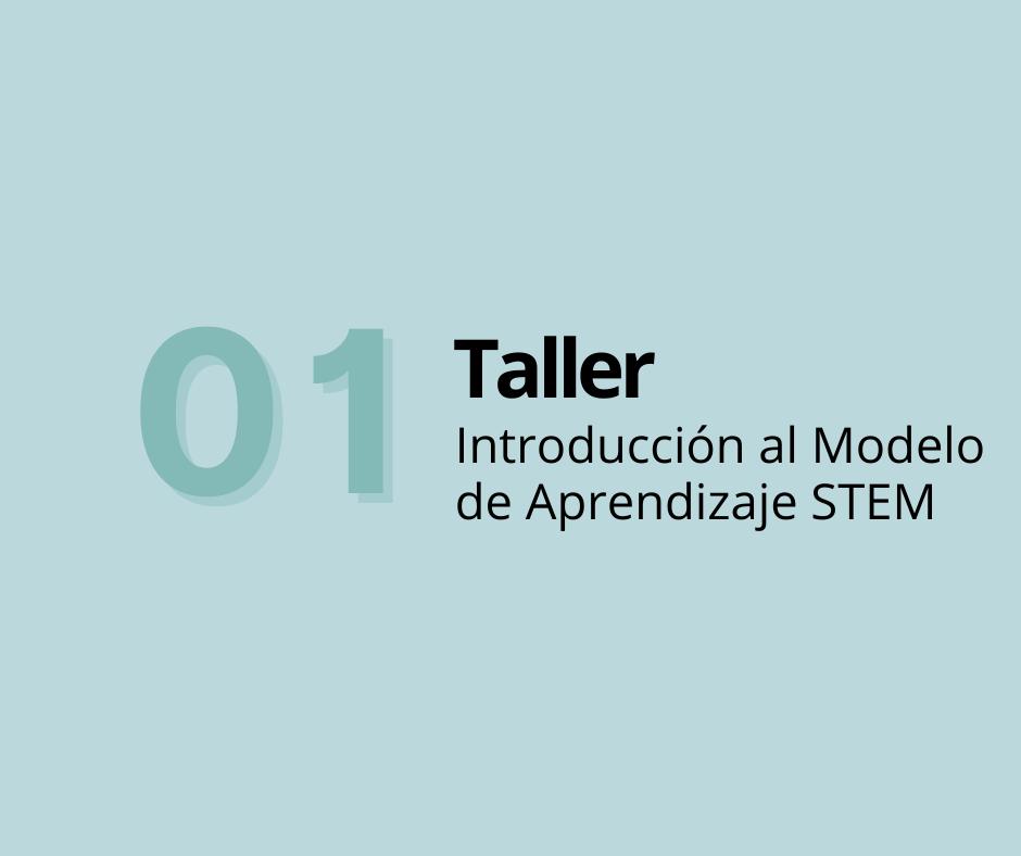 Taller 1. Introducción al Modelo de Aprendizaje STEM