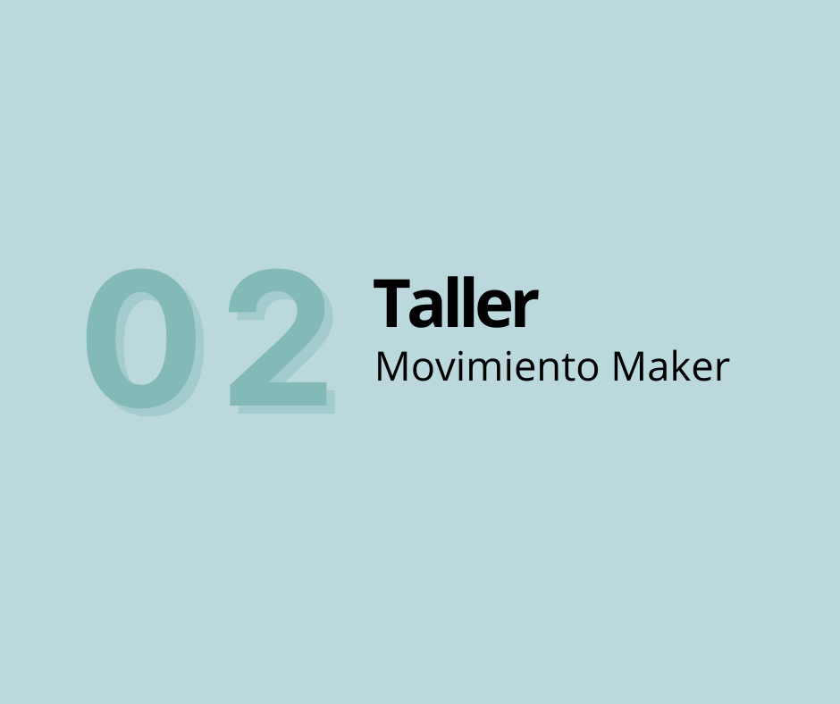 Taller 2. Movimiento Maker