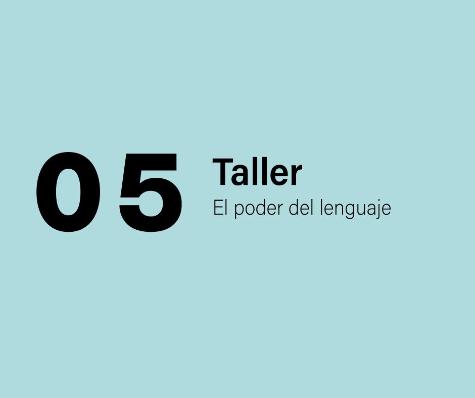 Taller 5: El poder del lenguaje