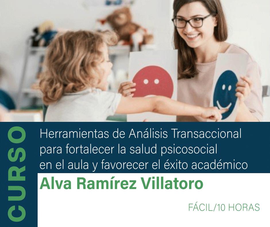Curso: Herramientas de Análisis Transaccional para fortalecer la salud psicosocial en el aula y favorecer el éxito académico.