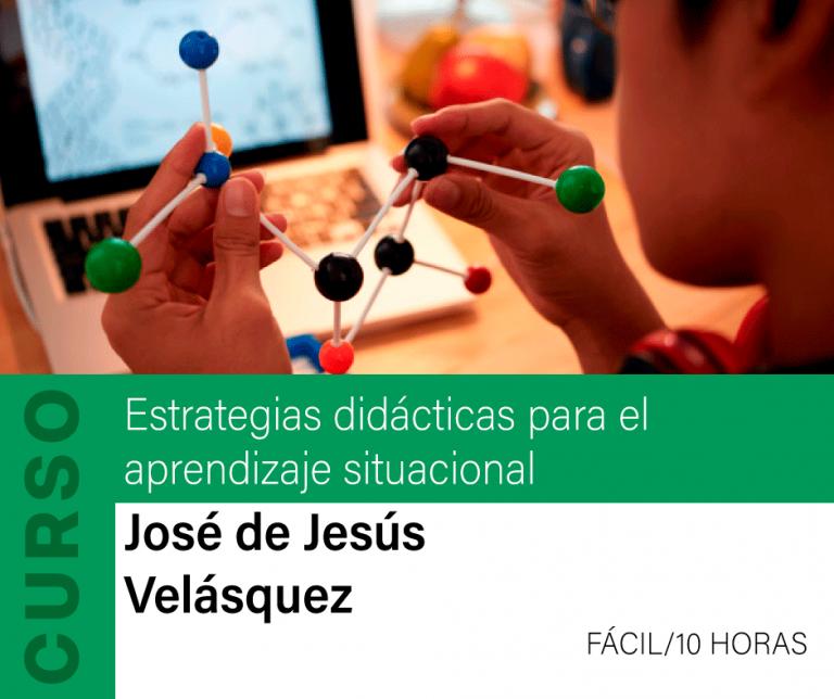 Curso: Estrategias Didácticas para el Aprendizaje Situacional
