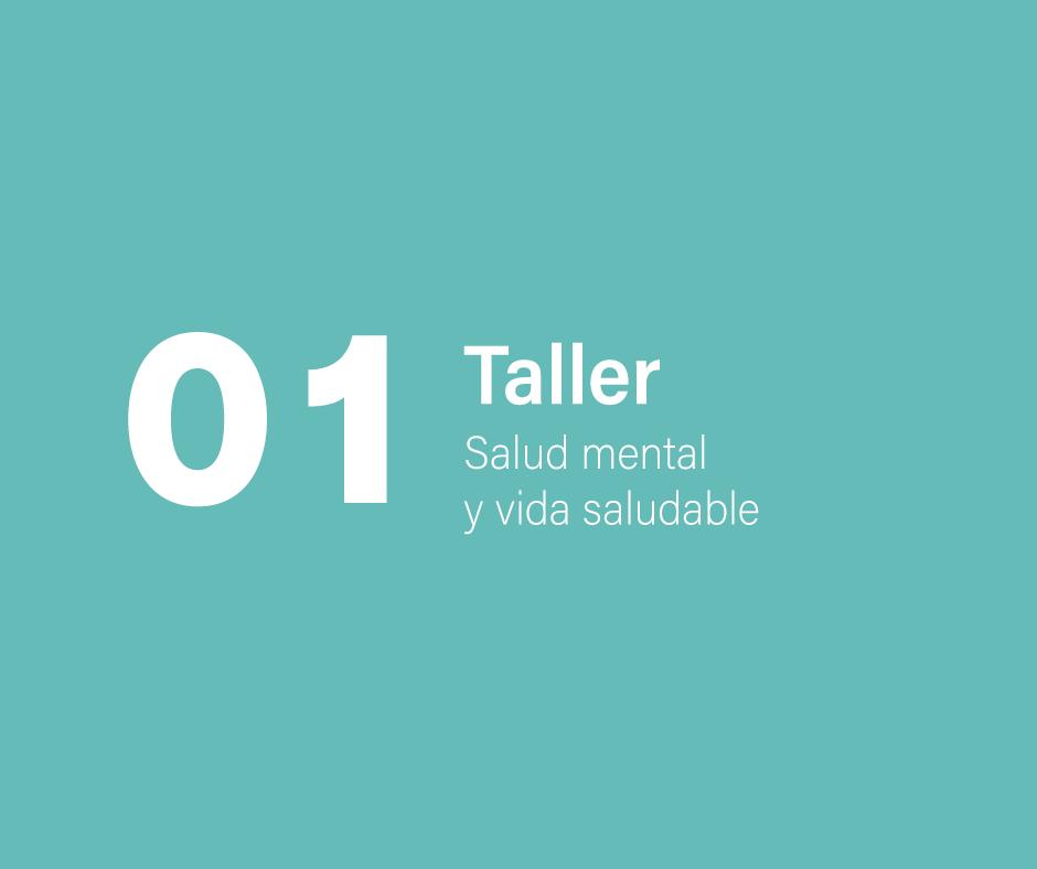 Taller 1: Salud mental y vida saludable