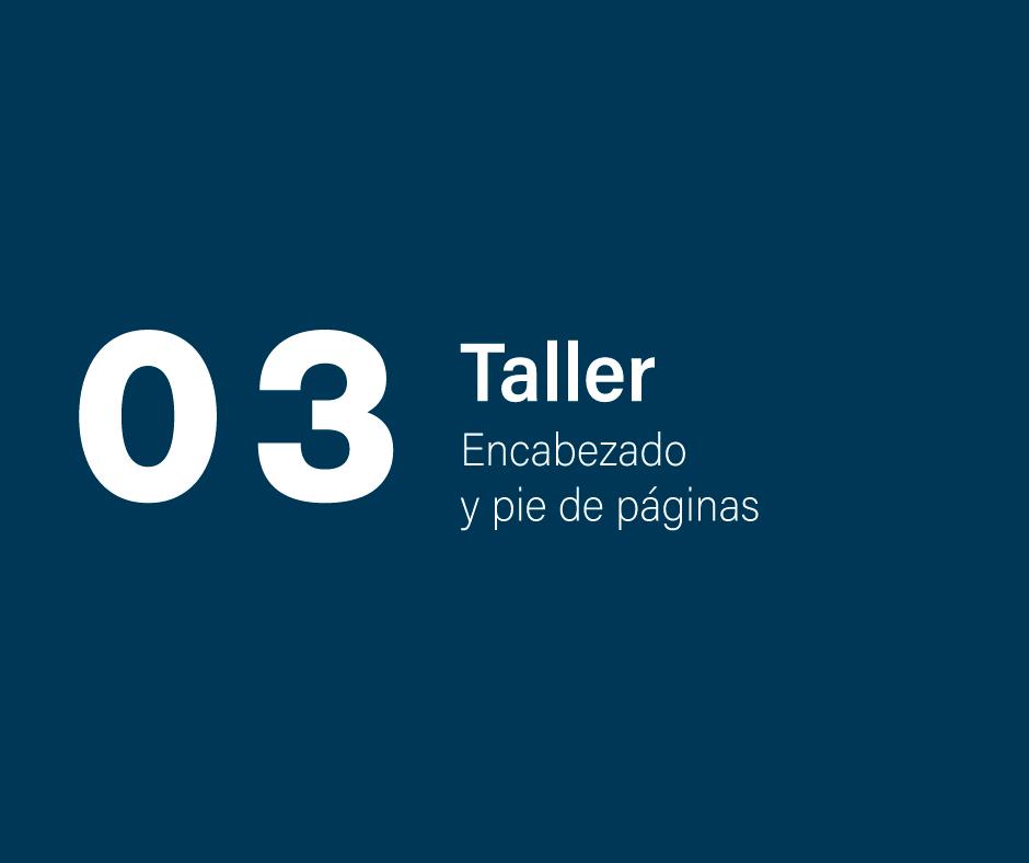 Taller 3: Encabezado y pie de páginas