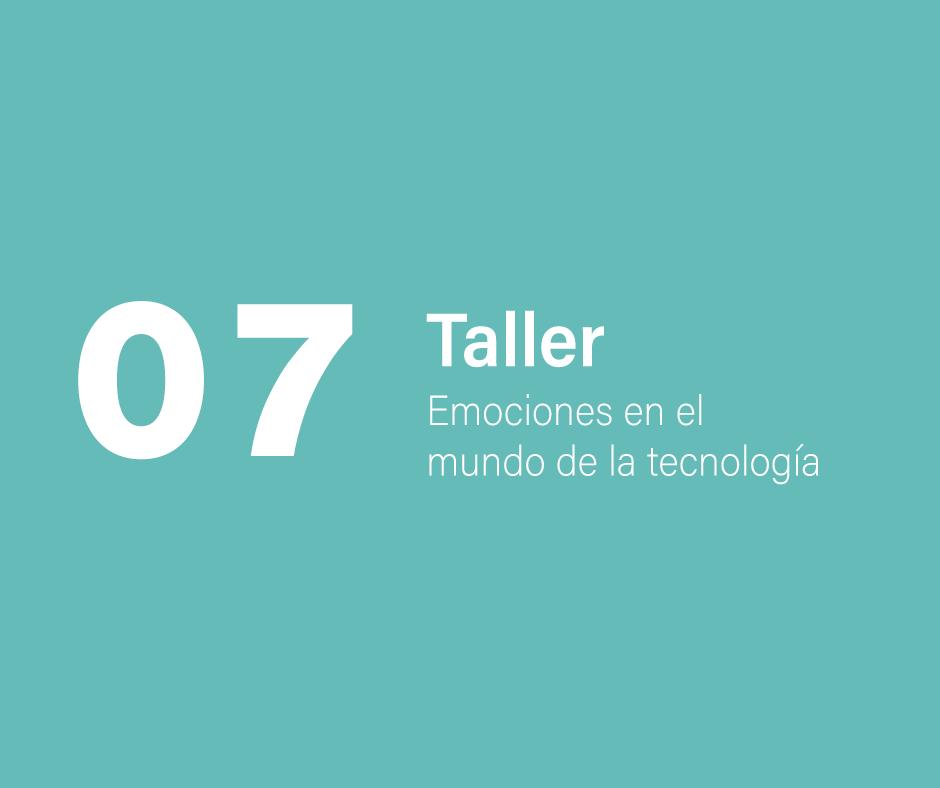 Taller 7: Emociones en el mundo de la tecnología