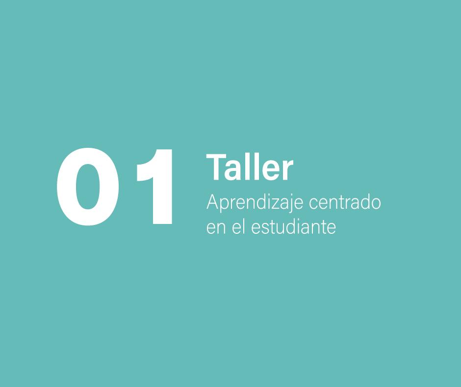 Taller 1: Aprendizaje centrado en el estudiante