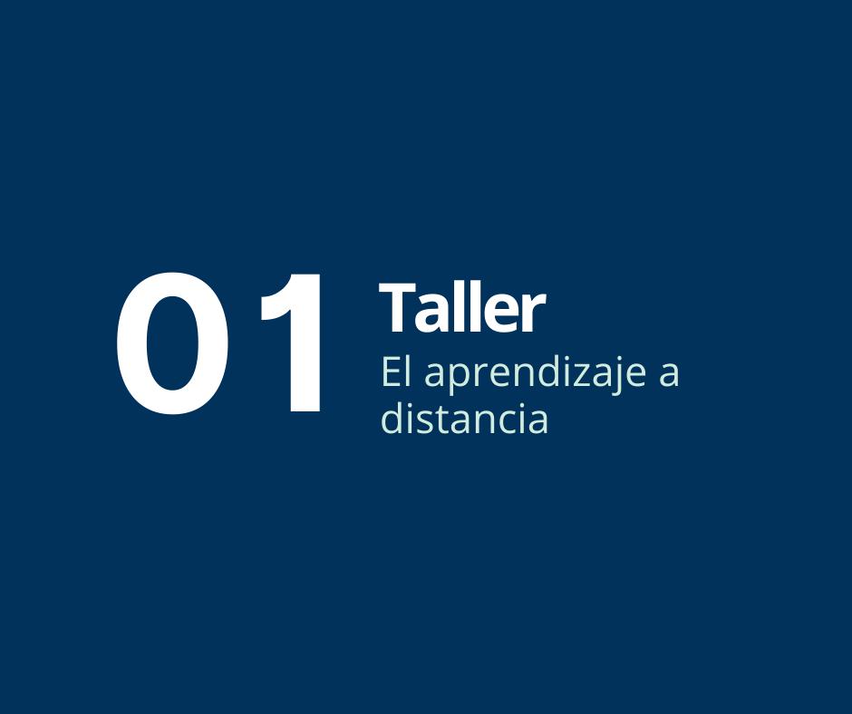 Taller 1. El aprendizaje a distancia