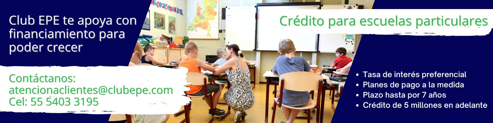 Crédito para escuelas particulares Club EPE
