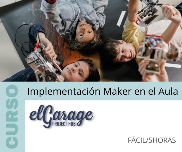 Curso: Implementación Maker en el Aula