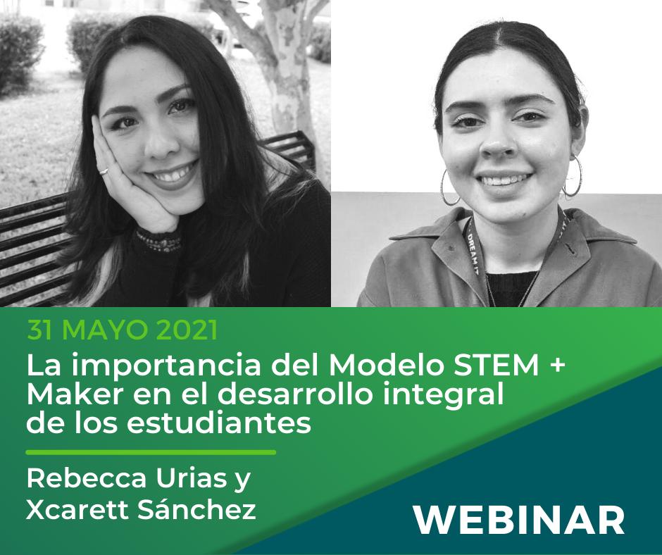 La importancia del Modelo STEM + Maker en el desarrollo integral de los estudiantes